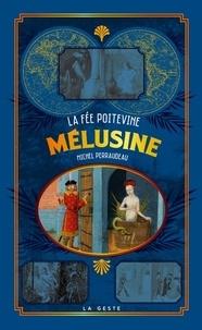 Michel Perraudeau - La fée Mélusine.