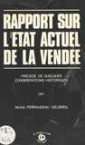 Michel Perraudeau - Rapport sur l'état actuel de la Vendée.