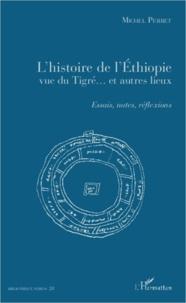 Accentsonline.fr L'histoire de l'Ethiopie vue du Tigré... Et autres lieux - Essais, notes, réflexions Image