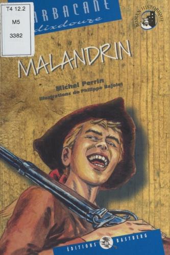 Michel Perrin - Malandrin.