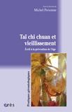 Michel Personne - Taï chi chuan et vieillissement - Eveil à la prévention de l'âge.