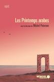 Michel Peterson et Camille Ammoun - Les printemps arabes.