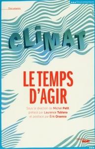 Michel Petit - Climat, le temps d'agir.