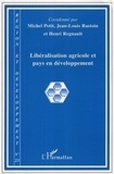 Michel Petit et Jean-Louis Rastoin - Région et Développement N° 23 : Libéralisation agricole et pays en développement.