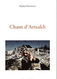 Michel Petrossian - Chant d'Artsakh.
