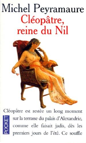 Cléopâtre : La Reine Du Nil