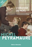 Michel Peyramaure - L'orange de Noël.
