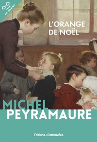 Michel Peyramaure - L'orange de Noël.