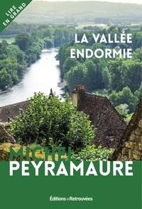 Michel Peyramaure - La vallée endormie.