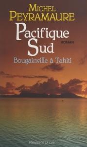 Michel Peyramaure et Jeannine Balland - Pacifique Sud.