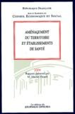 Michel Picard - Aménagement du territoire et établissements de santé.