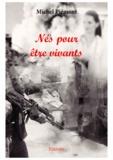 Michel Piémont - Nés pour être vivants.