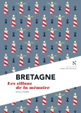 Michel Pierre - Bretagne : Les sillons de la mémoire - L'Âme des Peuples.