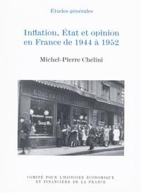 Michel-Pierre Chélini - Inflation, État et opinion en France de 1944 à 1952.
