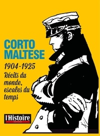 Michel Pierre - Corto Maltese - Récits du monde, escales du temps.
