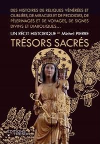 Michel Pierre - Trésors sacrés.