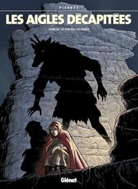 Michel Pierret - Les aigles décapitées Tome 24 : Le château du diable.