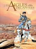 Michel Pierret - Les aigles décapitées Tome 25 : Au nom du roi.