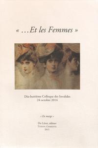 """Michel Pierssens - """"Et les femmes"""" - Dix-huitième colloque des Invalides, 24 octobre 2014."""
