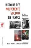 Michel Pigenet et Danielle Tartakowsky - Histoire des mouvements sociaux en France - De 1814 à nos jours.