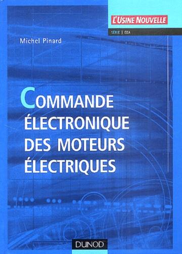 Michel Pinard - Commande électronique des moteurs électriques.