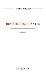 Michel Pinard - Des étoiles filantes.