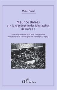 Maurice Barrès et la grande pitié des laboratoires de France - Discours parlementaires pour une politique des recherches scientifiques en France (1919-1923).pdf