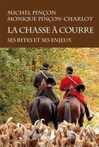 Michel Pinçon - La chasse à courre - Ses rites et ses enjeux, diversité sociale et culte de la nature.