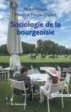 Michel Pinçon et Monique Pinçon-Charlot - Sociologie de la bourgeoisie.