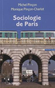 Sociologie de Paris - Michel Pinçon |