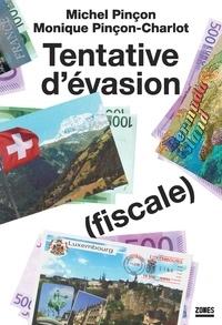Michel Pinçon et Monique Pinçon-Charlot - Tentative d'évasion (fiscale).