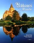 Michel Pinel et Patrick Courault - Les Abbayes de la Manche.