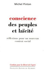 Michel Pinton - Conscience des peuples et laïcite - Réflexions pour un nouveau contrat social.