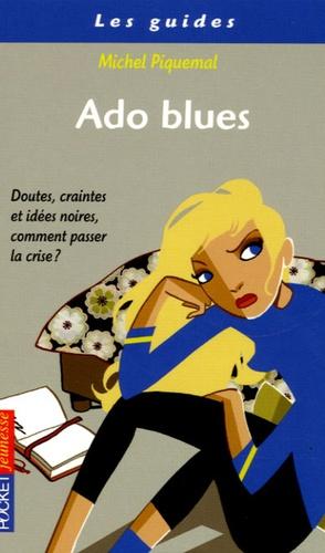 Ado Blues Etre Adolescent C Est Pas Toujours Marrant Poche