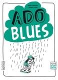 Michel Piquemal et Jacques Azam - Ado blues.