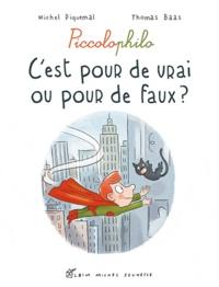 Michel Piquemal - C'est pour de vrai ou pour de faux ?.