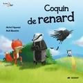 Michel Piquemal et Maël Guesdon - Coquin de renard.