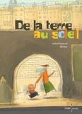 Michel Piquemal - De la terre au soleil.