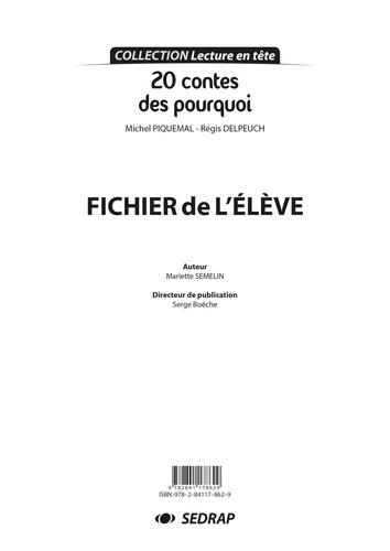 Michel Piquemal et Régis Delpeuch - Français CE1/CE2 20 contes des pourquoi Lecture en tête - Fichier de l'élève.