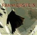 Michel Piquemal et Christian Cailleaux - Frankenstein.
