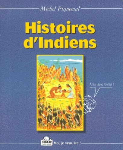 Michel Piquemal - Histoires d'Indiens.