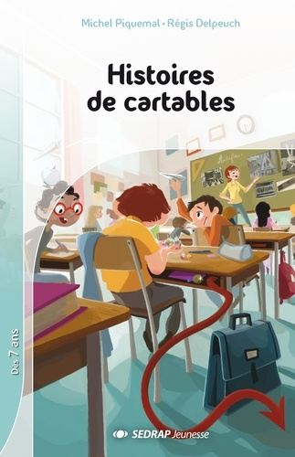 Michel Piquemal et Régis Delpeuch - Histoires de cartables.