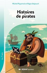 Michel Piquemal et Régis Delpeuch - Histoires de pirates : 5 romans + fichier.