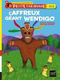 Michel Piquemal - L'affreux géant Wendigo.