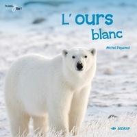 Michel Piquemal - L'ours blanc.