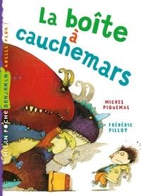 Michel Piquemal - La boîte à cauchemars.