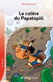 Michel Piquemal - La colère du Papatopiti.