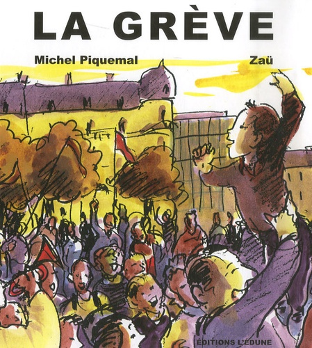 Michel Piquemal - La grève.