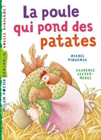 Michel Piquemal - La poule qui pond des patates.