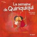 Michel Piquemal et Pauline Comis - La semaine de Quiriquiqui.
